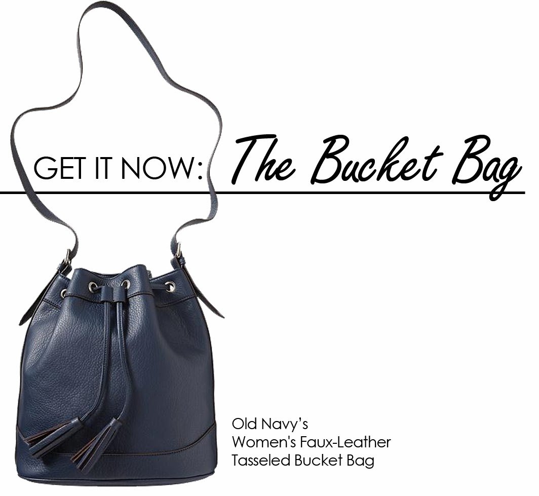 Get It Now: The Bucket Bag