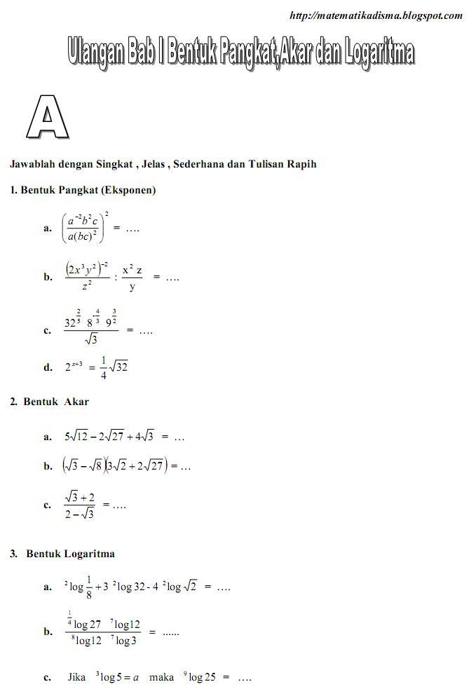 Matematika Di Sma Soal Ulangan Matematika Bab I Bentuk Pangkat Akar Dan Logaritma