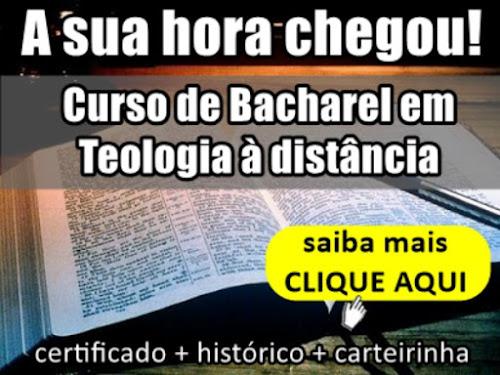 Curso Bacharel em Teologia Completo!