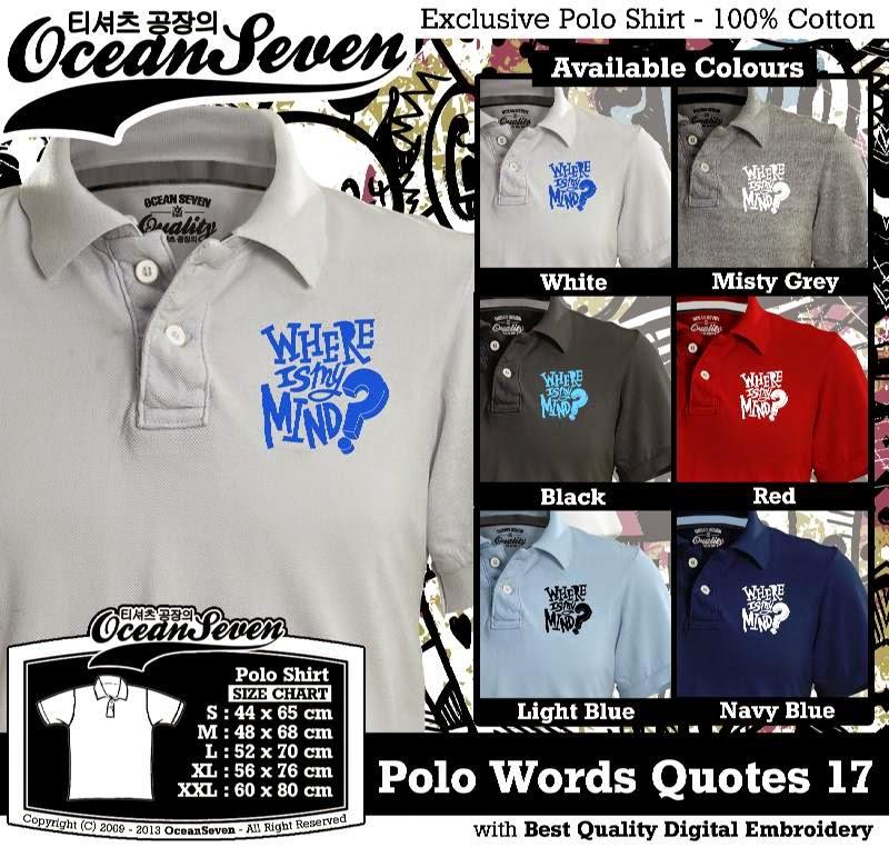 Kaos Polo Words Quotes 17