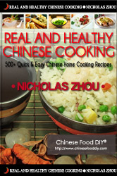 Chinese Cookbook The 1 Best Selling and Most Downloaded Cookbook Real Healthy Chinese Cooking by Nicholas Zhou