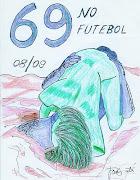 Clória  ao  69 ; Viva o F. C. do Portoque o futebol