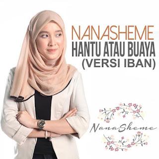 Nanasheme - Hantu Atau Buaya (Versi Iban) MP3