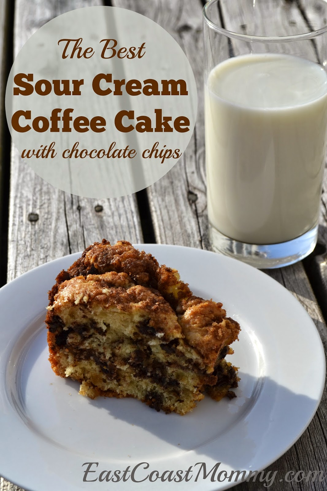 East Coast Mommy: The Best Sour Cream Coffee Cake Recipe