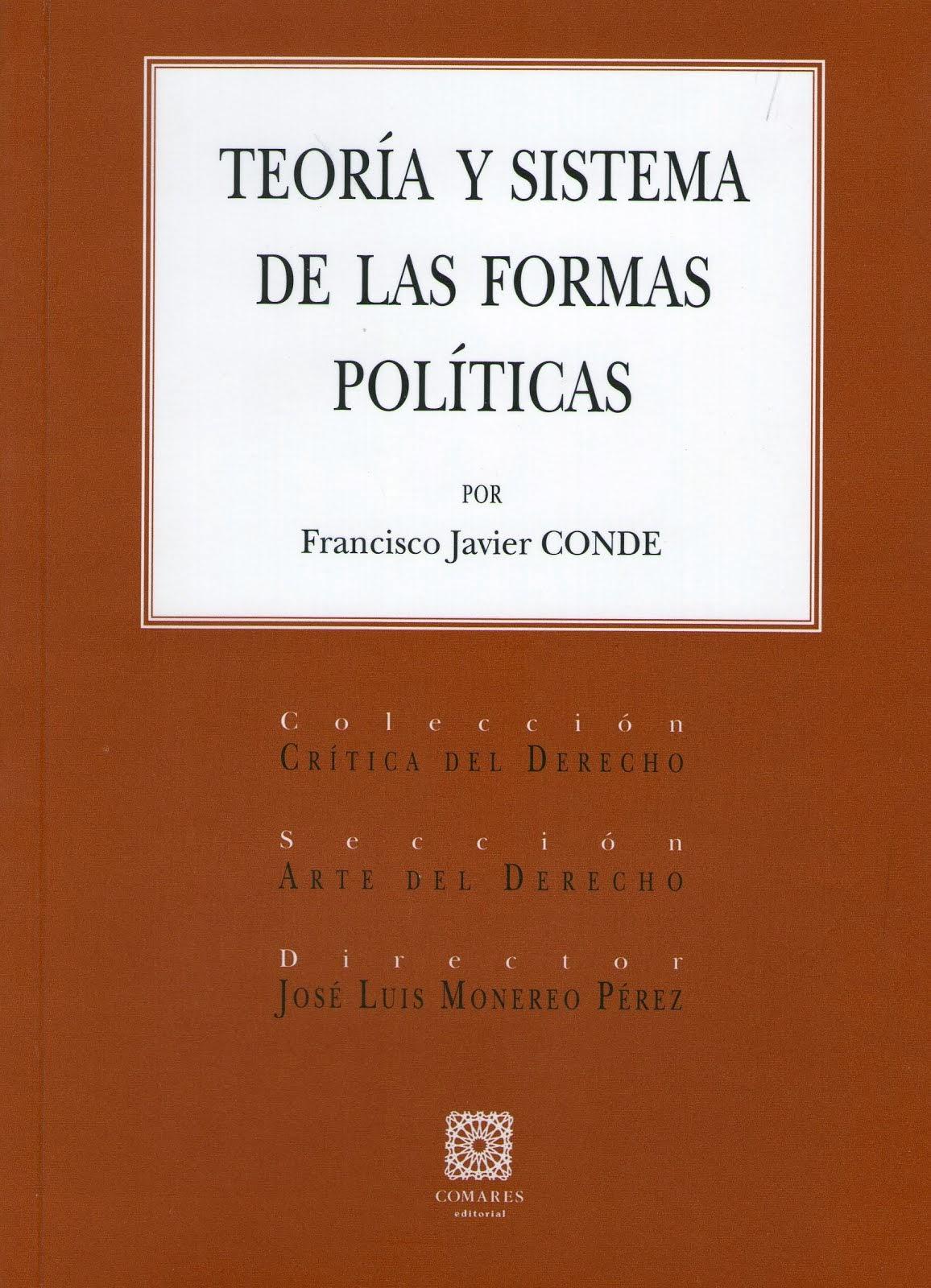 Edición de F J Conde, Teoría y sistema