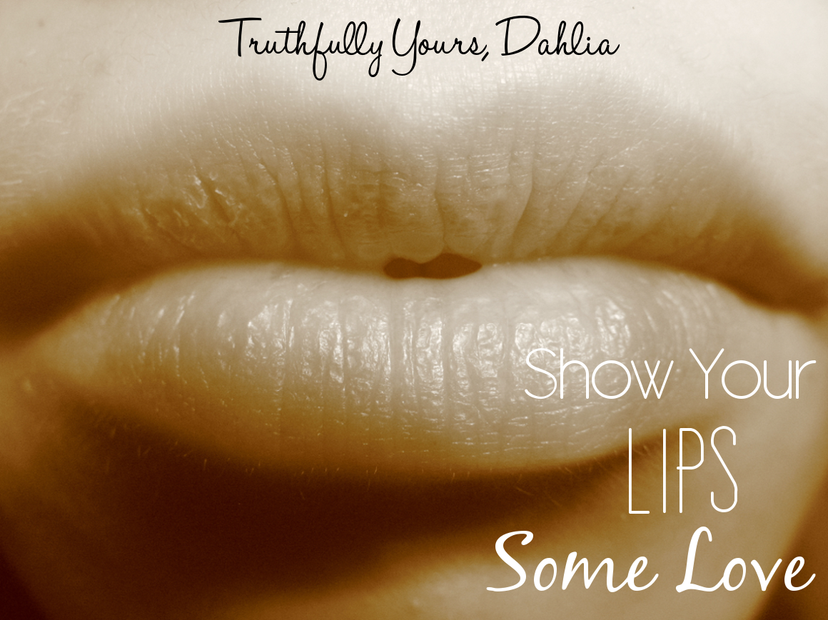 Show Your Lips Some Love