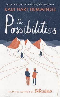 The Possibilities by Kaui Hart Hemming