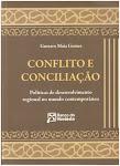 CONFLITO E CONCILIAÇÃO (Política Regional no Mundo Contemporâneo), 2011