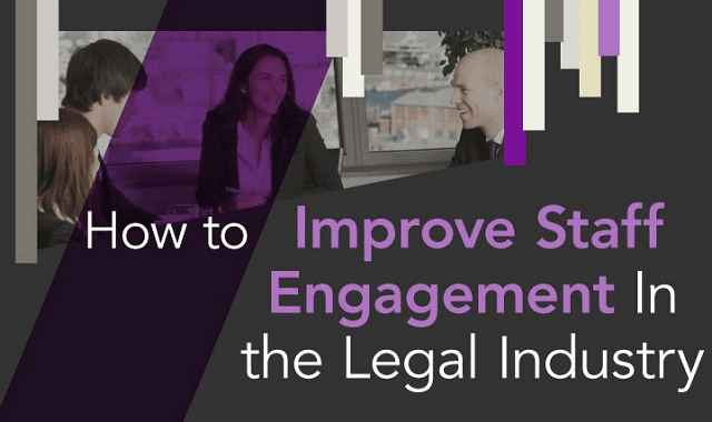 How to Improve Staff Engagement in the Legal Industry
