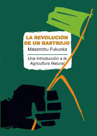 La revolución de un rastrojo - Masanobu Fukuoka