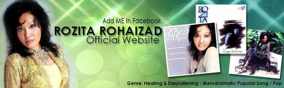 -::: Rozita Rohaizad :::-