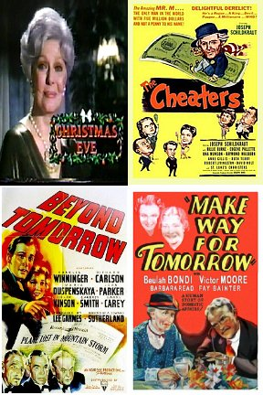 Christmas gems! Make Way For Tomorrow (1937) Beyond Forever (1940) Christmas Eve (1986) Cheaters