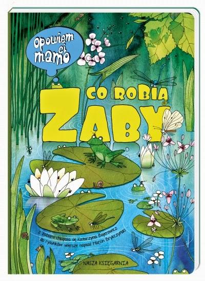 http://nk.com.pl/opowiem-ci-mamo-co-robia-zaby/2093/ksiazka.html#.VE5H1zcnUis