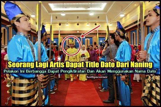 Pelakon Bangga Dapat Dato' Dari Naning Cetus Kontroversi, info, terkini, hiburan, gosip, sensasi