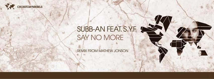 Subb-an feat. S.Y.F. - Say No More