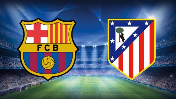 El FC Barcelona quiere ganar al Atlético de Madrid en el Camp Nou