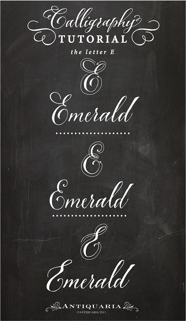 Antiquaria Calligraphy Tutorial The Capital Letter E
