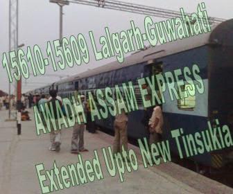 15610 15609 Awadh Assam Express Route Extended