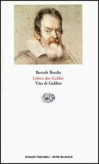 an analysis of the story of galileo by bertolt brecht Previous index next life of galileo michael fowler, uva physics department note: many books have been written about galileo, and, in particular, about his interaction with the church.