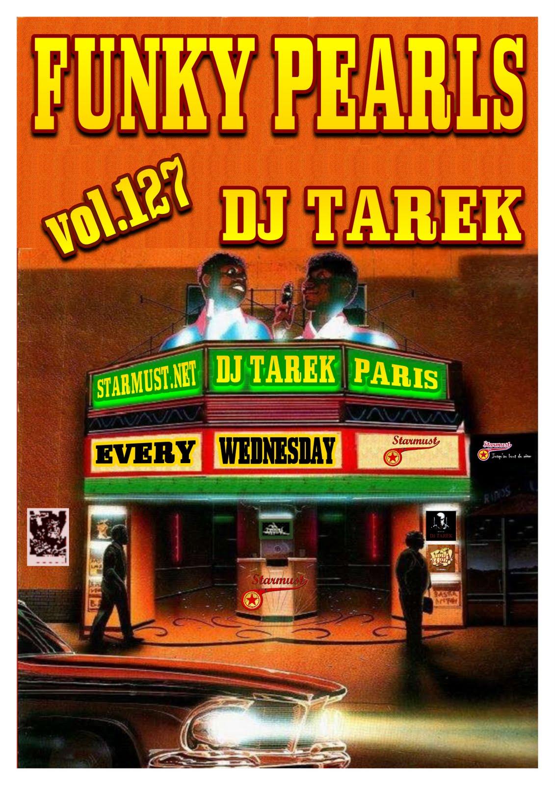 FUNKY PEARLS VOL 127 BY DJ TAREK FROM PARIS FUNKY_PEARLS_VOL_127_BY_DJ_TAREK_FROM_PARIS