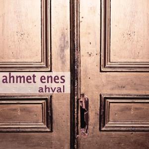 Ahmet Enes Cennet Dinle Müzik Dinle Ve Sözleri