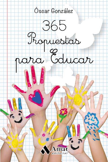 Portada del libro 365 propuestas para educar de Óscar González