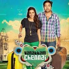 Full Version Free Downloads Vanakkam Chennai Tamil Songs Free Download Starmusiq Vmusiq Tamilwire With 320kbps