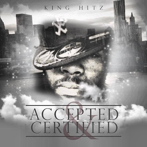 King Hitz - Accepted and Certified