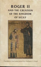 Roger II and the Creation of the Kingdom of Sicity