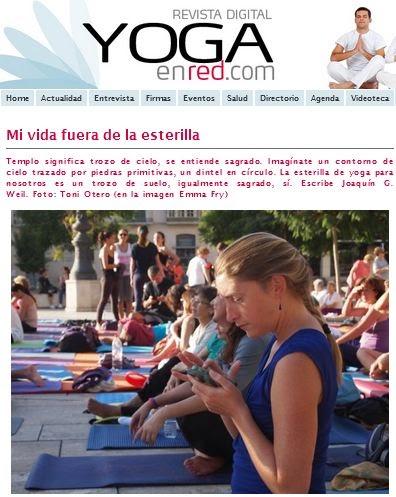 http://www.yogaenred.com/2014/12/03/mi-vida-fuera-de-la-esterilla/