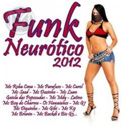Baixar CD Funk+Neurotico+2012 Funk Neurotico 2012