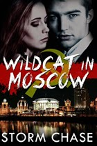 Wildcat In Moscow by Storm Chase