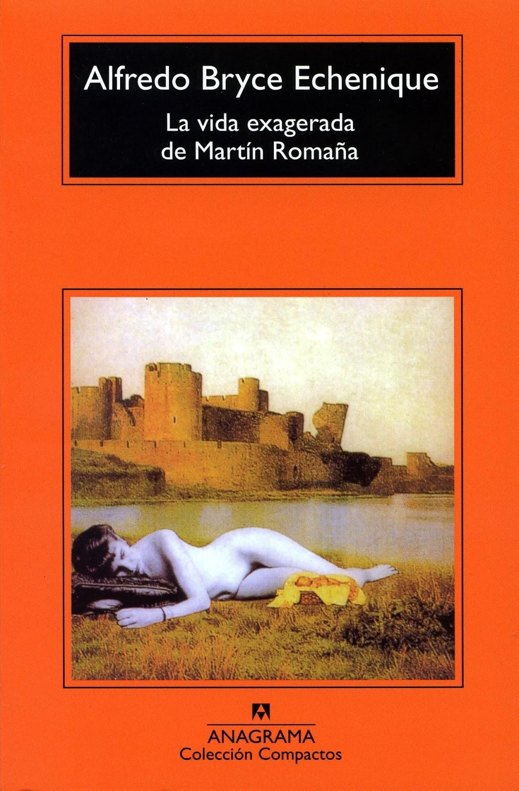 La exagerada vida de Martín Romaña