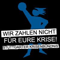 """Stuttgarter Bündnis """"Wir zahlen nicht für eure Krise"""""""