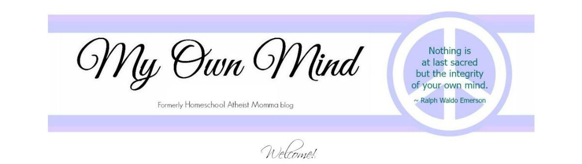 My Own Mind:  Atheist Parenting
