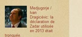 Medjugorje / Ivan Dragicévic: la déclaration de Zadar utilisée en 2013 était tronquée.