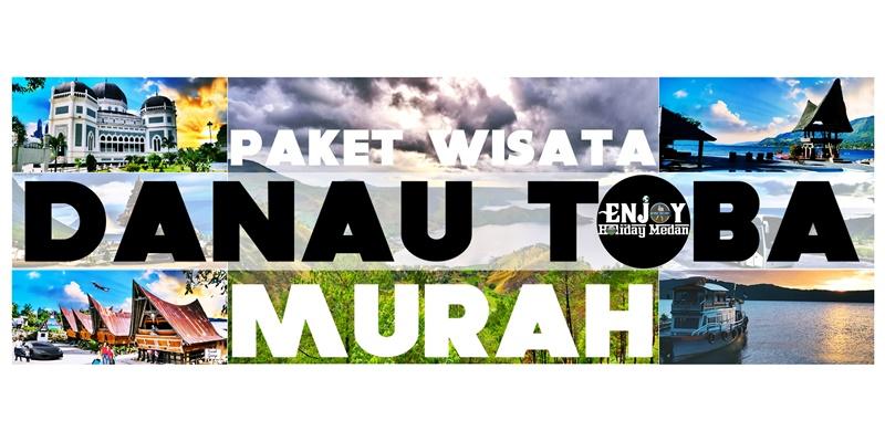 Paket Wisata Danau Toba Murah Meriah - Whatsapp : 0852 7012 6984