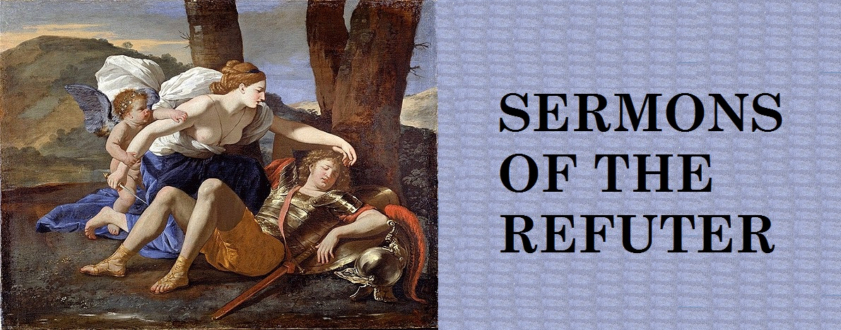 The Sermons of the Refuter