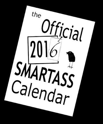 annual Smartass calendar for 2016
