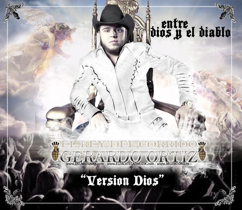Gerardo Ortiz – Entre Dios Y El Diablo (Version Dios) (2012)