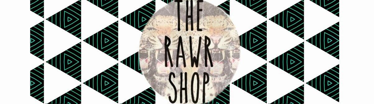 The RAWR Shop