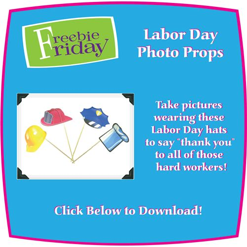 Free Printable Labor Day Photo Drops Where You Can Take Pictures Wearing These Labor Day Hats
