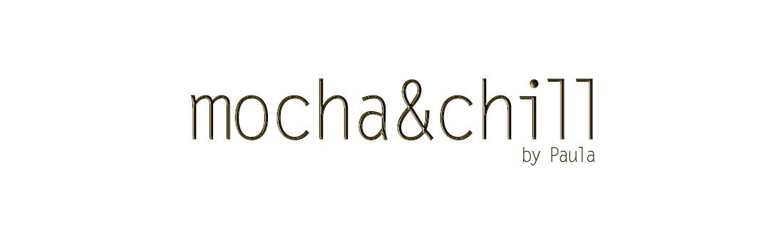 MOCHA&CHILL