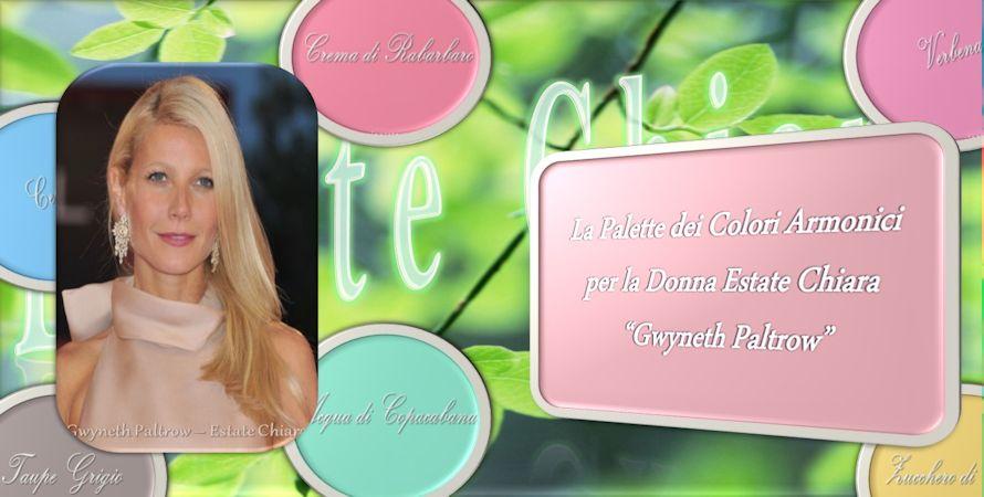 Palette dei Colori Amici Per La Donna Estate Chiara Gwyneth Paltrow