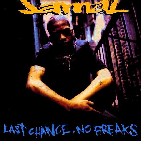 JAMAL - LAST CHANCE, NO BREAKS (1995)