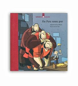 En Pere sense por, adaptació del conte popular recollit per Joan Amades