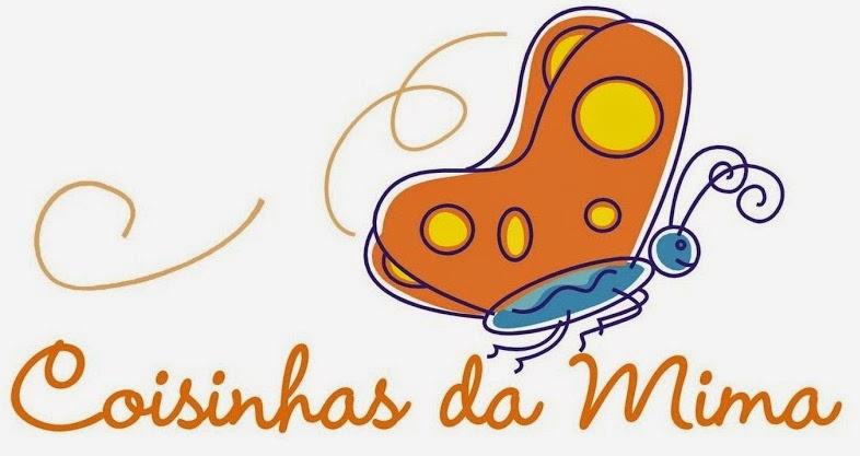 """""""Coisinhas da Mima"""""""