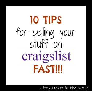 little house in the big d 10 tips for selling your stuff on craigslist fast. Black Bedroom Furniture Sets. Home Design Ideas