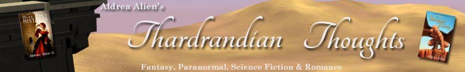 Thardrandian Thoughts