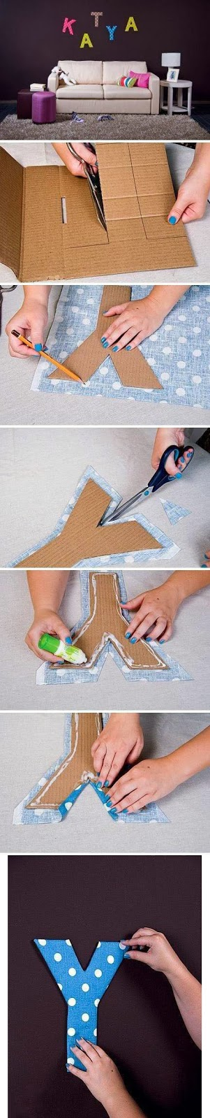 http://diy-projectss.blogspot.com.es/2013/07/fabric-and-cardboard-wall-letters-diy.html#.UfHuEoVGUy4
